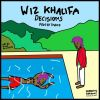 Track: Decisions (Prod. By TM808) By Wiz Khalifa