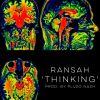 Track: Thinking (Prod. By Plu2o Nash) By Ran$ah