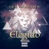 EP: Elegido By Ike Watson