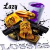 Lazy - Losses [Audio]|@datniccalazy