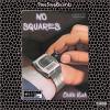 "Chikki Kush ""No Squares:"" (Prod. By LameA$$Bud) | @Chikki_Kush"