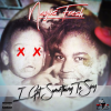 Mixtape: I Got Something To Say By Negus Fresh