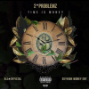 Mixtape: Time I$ Money By 2Problemz