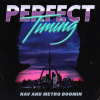 Album: Perfect Timing By Nav & Metro Boomin
