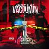 Track: Vacuumin By Short FUZE