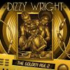 "Stream Dizzy Wright's latest album, ""The Golden Age 2"" here"
